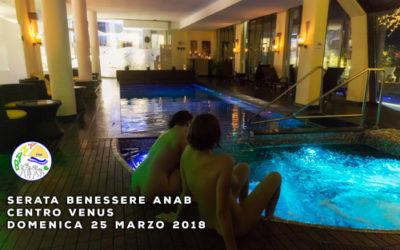SERATA NATURISTA AL CENTRO BENESSERE VENUS – 25 MARZO 2018