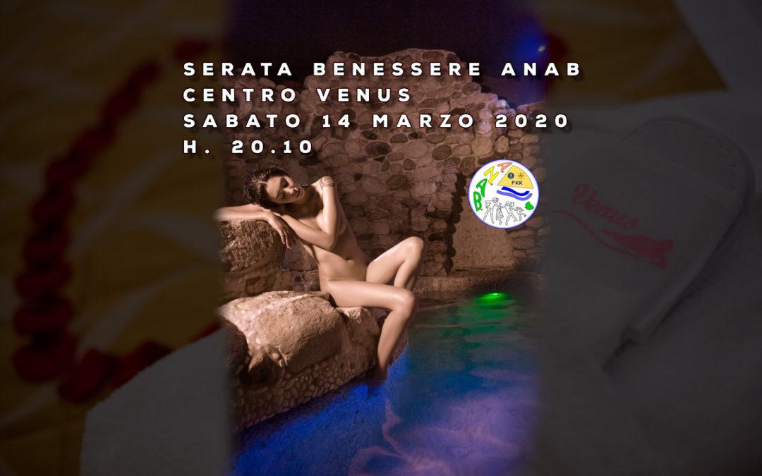 Serata benessere al Venus – sabato 14 marzo 2020